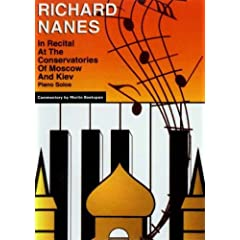 Richard Nanes at the Conservatories of Moscow and Kiev