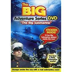The Big Adventure Series: The Big Submarine