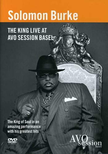 Solomon Burke: The King Live at Avo Session Basel