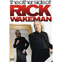 Rick Wakeman: The Other Side of Rick Wakeman
