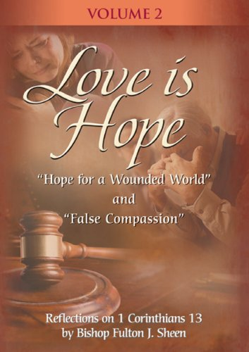 Love Is Hope with Fulton Sheen - Vol. II