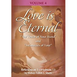 Love Is Eternal with Fulton Sheen - Vol. IV