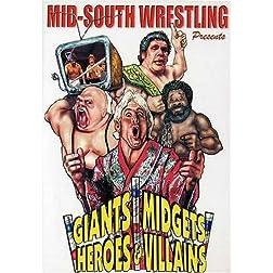Giants, Midgets, Heroes & Villains