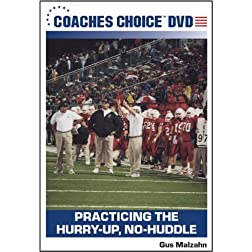 Practicing the Hurry-Up, No-Huddle