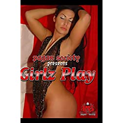 Pagan Society : GirlZ Play