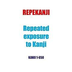 Repekanji 1: Kanji 1-650