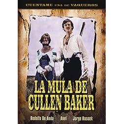 La Mula De Cullen Baker