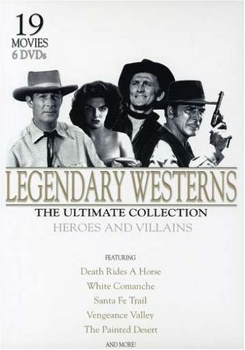 Legendary Westerns: Ultimate Collection
