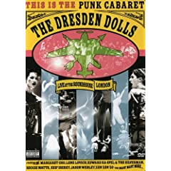 The Dresden Dolls - Live at the Roundhouse London 2006
