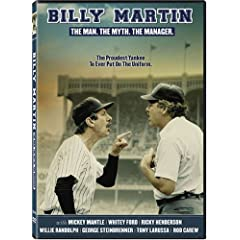Billy Martin: The Man. The Myth. The Manager.