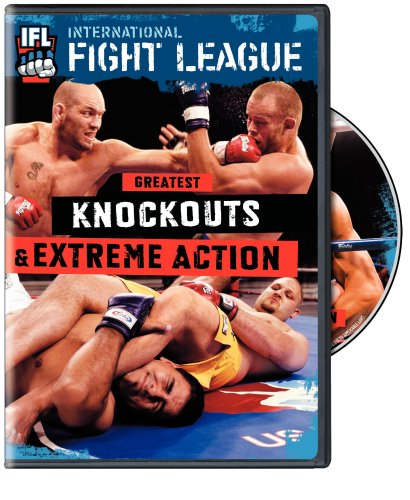 IFL: Greatest Knockouts and Extreme Action