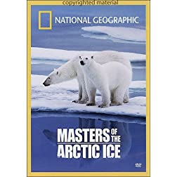 National Geographic: Masters of the Arctic Ice