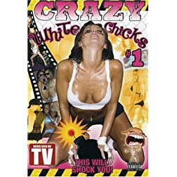 Crazy White Chicks #1 . THIS WILL SHOCK YOU(adult)
