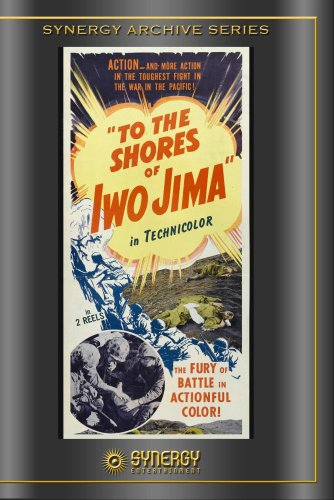 To The Shores of Iwo Jima