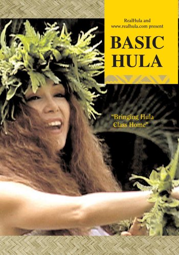 BASIC HULA -  Intensive Hawaiian Instruction for Steps, Hands and Posture