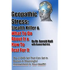 Geopathic Stress: Stealth Killer & What To Do About It