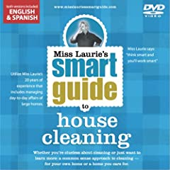 Miss Laurie's Smart Guide to House Cleaning