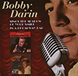 album art to Bobby Darin Sings the Shadow of Your Smile / In a Broadway Bag
