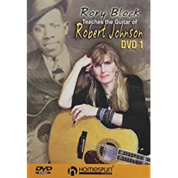 Rory Block Teaches Guitar of Robert Johnson 1 & 2