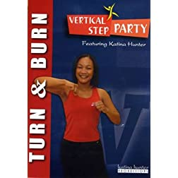Vertical Step Party Turn & Burn Workout with Katina Hunter