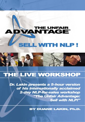 The Unfair Advantage: Sell with NLP! The Live Workshop