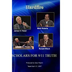 Hardfire SCHOLARS FOR 9/11 TRUTH James H. Fetzer / Mark Roberts / Ronald Wieck