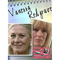 60 Minutes - Vanessa Redgrave (June 3, 2007)