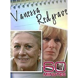 60 Minutes - Vanessa Redgrave (June 3, 2007)