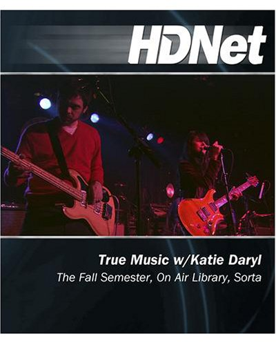 True Music w/Katie Daryl: The Fall Semester, On Air Library, Sorta [Blu-ray]