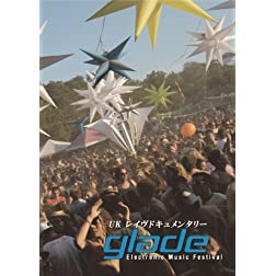 Glade Electronic Music Festival