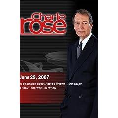 Charlie Rose - Mossberg / Heilemann & Levy / Raddatz, Totenberg, Pooley, Arraf (June 29, 2007)