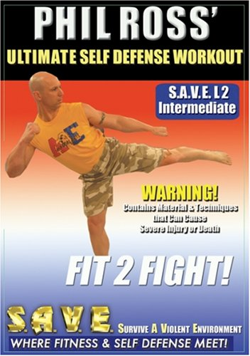 Phil Ross: Ultimate Self Defense Workout - Fit 2 Fight with Phil Ross