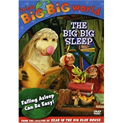 Its a Big Big World - The Big Big Sleep