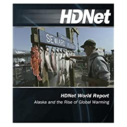 HDNet World Report: Alaska and the Rise of Global Warming [Blu-ray]