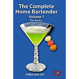 The Complete Home BarTender - Volume 1 - The Basics