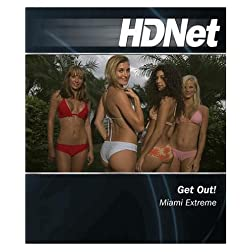 HDNet - Get Out! Miami Extreme [Blu-ray]