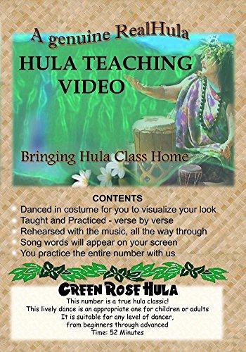 GREEN ROSE HULA  . . . Modern - 'Auana