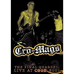 Cro-Mags: The Final Quarrel - Live at CBGB