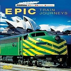 Great Railroad Adventures: Epic Train Journeys