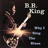album art to Why I Sing the Blues (Past Perfect)