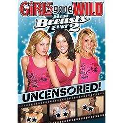 Girls Gone Wild: Best Breasts Ever, Vol. 2