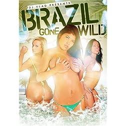 DJ Vlad Presents: Brazil Gonewild
