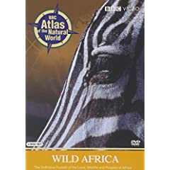 BBC Atlas of the Natural World: Wild Africa