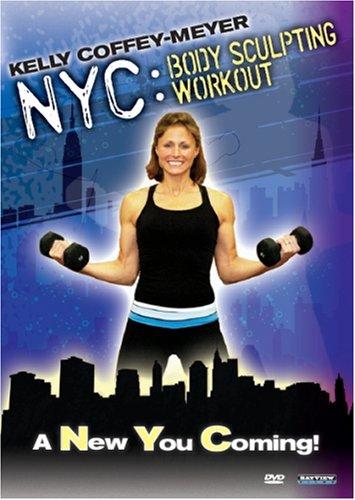 Kelly Coffey-Meyer: NYC Body Sculpting Workout