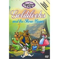 Timeless Tales: Goldilocks
