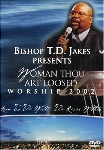 Woman Thou Art Loosed: Worship 2002 - Run to the Water
