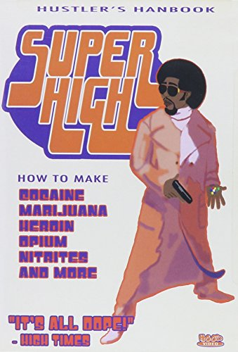 Super High: Hustler's Handbook