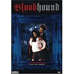 Bloodhound: The Vampire Gigolo, Vol. 3