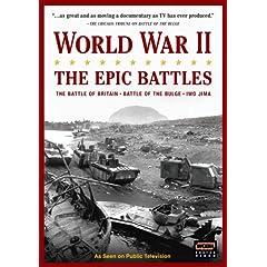 World War II: The Epic Battles