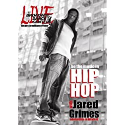 Be the music in HIP HOP with Jared Grimes